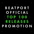 BEATPORT OFFICIAL TOP 100 RELEASES